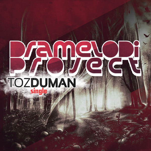 Dramelodi Project - Toz Duman (Single)
